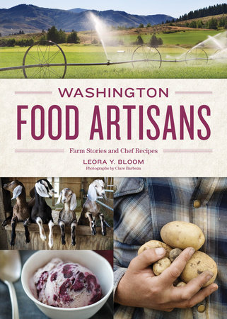 Washington Food Artisans by Leora Bloom