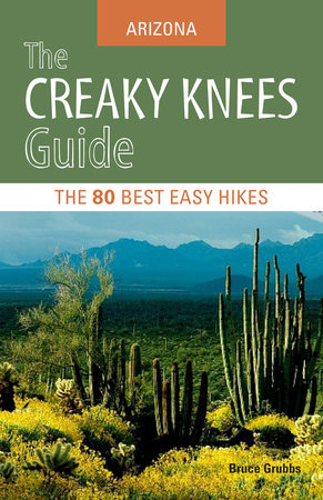 The Creaky Knees Guide Arizona by