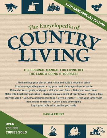 The Encyclopedia of Country Living, 40th Anniversary Edition by