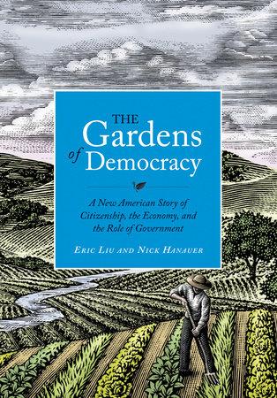 The Gardens of Democracy
