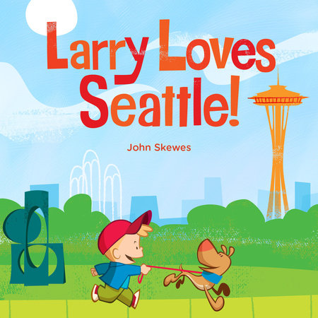 Larry Loves Seattle! by