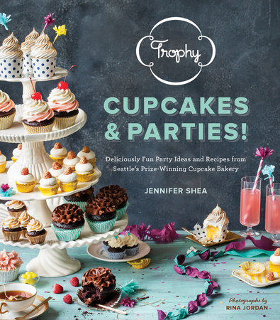 Trophy Cupcakes and Parties! by Jennifer Shea