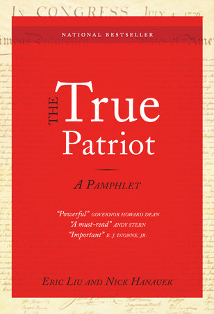 The True Patriot by Nick Hanauer and Eric Liu