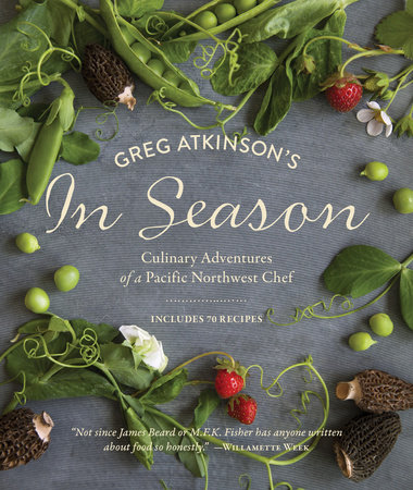 Greg Atkinson's In Season