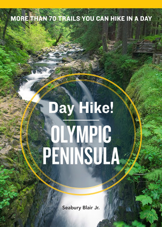 Day Hike! Olympic Peninsula, 3rd Edition by