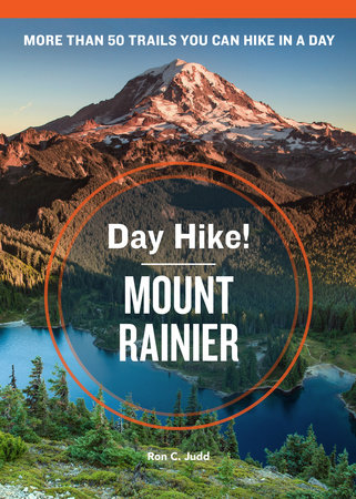 Day Hike! Mount Rainier, 3rd Edition by