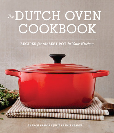 The Dutch Oven Cookbook by