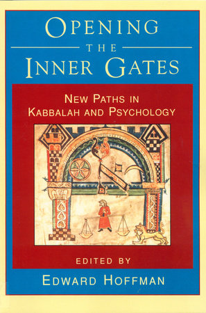 OPENING THE INNER GATES by Edward Hoffman
