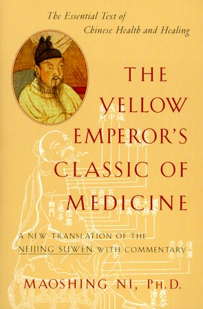 The Yellow Emperor's Classic of Medicine by