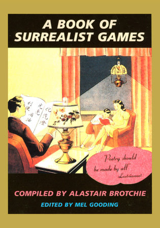 A Book of Surrealist Games by