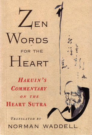 Zen Words for the Heart by Norman Waddell
