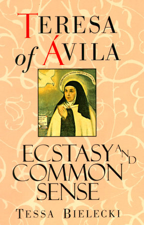 Teresa of Avila by Tessa Bielecki