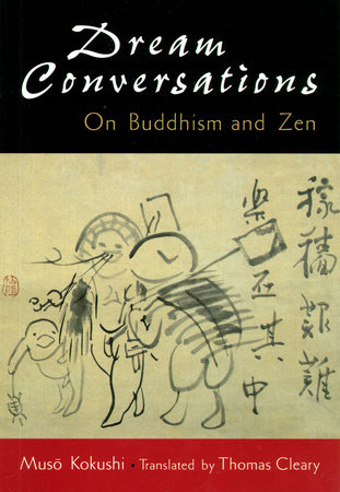 Dream conversations by Muso Kokushi