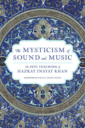 The Mysticism of Sound and Music by