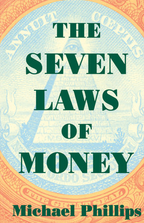 Seven Laws of Money by Michael Phillips