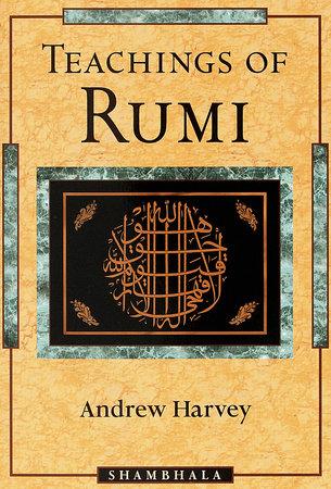Teachings of Rumi by