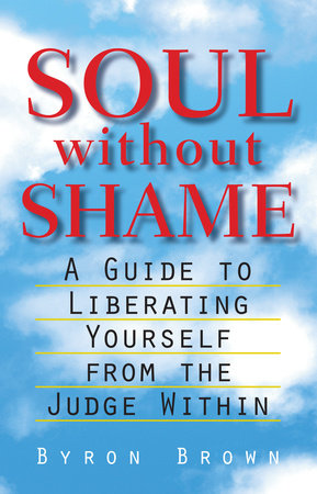Soul Without Shame by