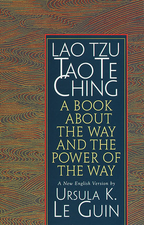 Lao Tzu: Tao Te Ching by