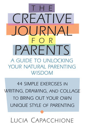 Creative Journal for Parents by Lucia Capacchione