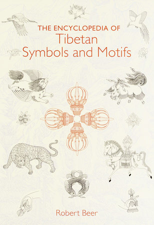 The Encyclopedia of Tibetan Symbols and Motifs by