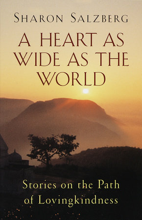 A Heart as Wide as the World by