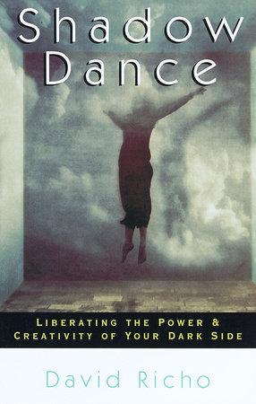 Shadow Dance by David Richo