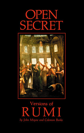 Open Secret by John Moyne and Coleman Barks