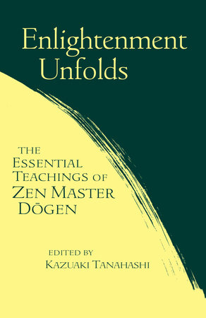 Enlightenment Unfolds by Kazuaki Tanahashi