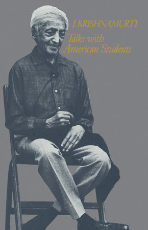 Talks with American Students by Jiddu Krishnamurti