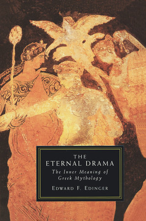 Eternal Drama by Edward Edinger