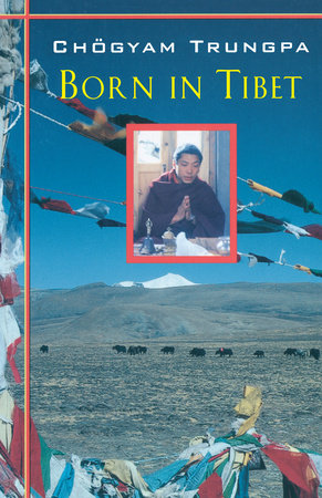 Born In Tibet by Chogyam Trungpa