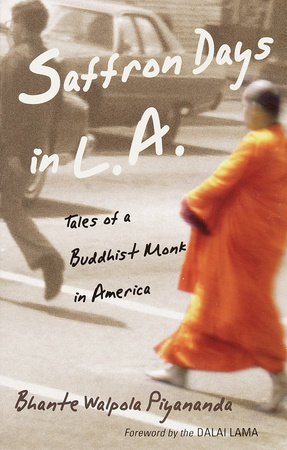 Saffron Days in L.A. by Bhante Walpola Piyananda