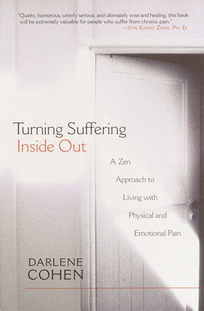 Turning Suffering Inside Out by