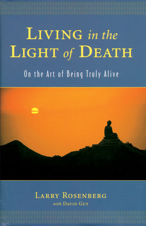 Living in the Light of Death by