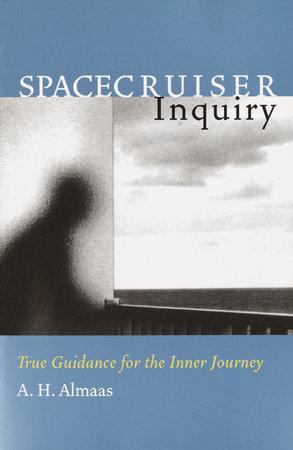 Spacecruiser Inquiry by A. H. Almaas