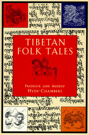 Tibetan Folk Tales by Audrey Hyde-Chambers and Frederick Hyde-Chambers