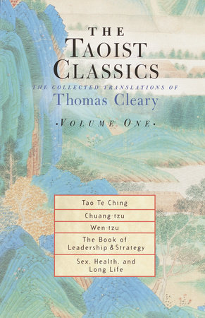 The Taoist Classics, Volume 1 by