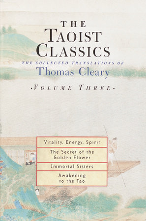 The Taoist Classics, Volume 3 by Thomas Cleary