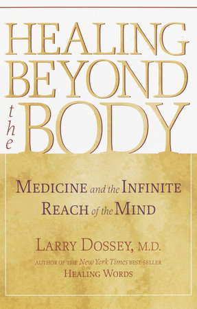 Healing Beyond the Body by