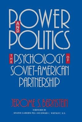 Power and Politics by Jerome S. Bernstein