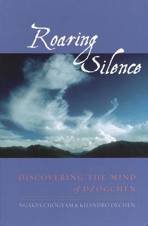 Roaring Silence by