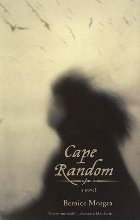 Cape Random by Bernice Morgan