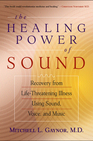The Healing Power of Sound by
