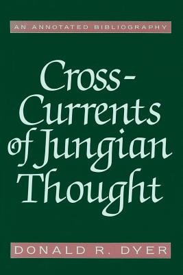 Cross-Currents of Jungian Thought by
