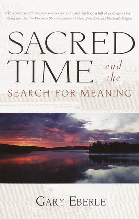 Sacred Time and the Search for Meaning by