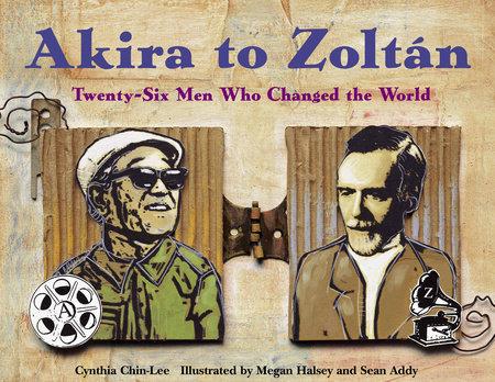 Akira to Zoltan by Cynthia Chin-Lee