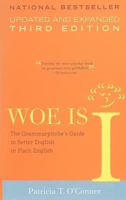 Woe Is I