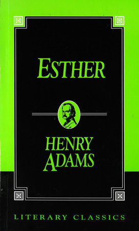 Esther by Henry Adams