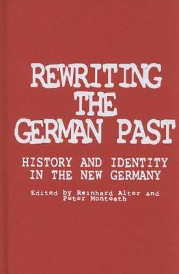 Rewriting the German Past by