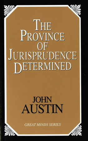 The Province of Jurisprudence Determined by